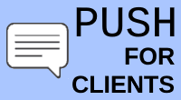 PUSH for clients